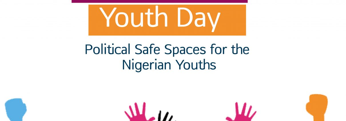 International Youth Day 2018, Political Safe Spaces for Nigerian Youths, Nigeria Decides 2019, PDP Elections, APC Elections, How to obtain a Permanent Voters Card in Nigeria, Female Participation In Nigerian Politics, Youth Participation in Nigerian Politics